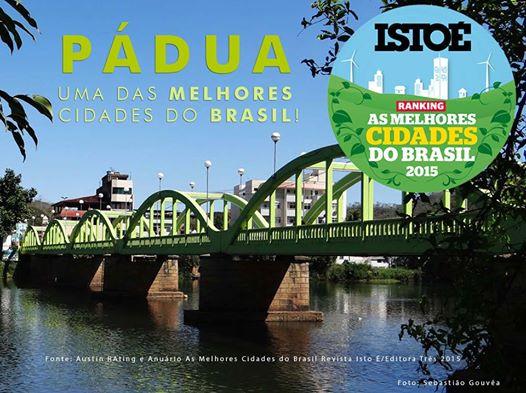 Prefeito Josias Quintal recebe hoje em São Paulo prêmio que destaca Pádua como uma das melhores cidades do país.