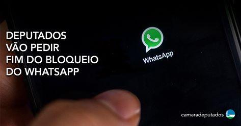 Frente Parlamentar pela Internet Livre quer fim do bloqueio do Whatsapp