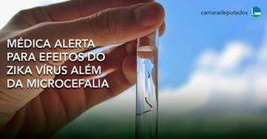 Médica alerta para efeitos do zika vírus além da microcefalia