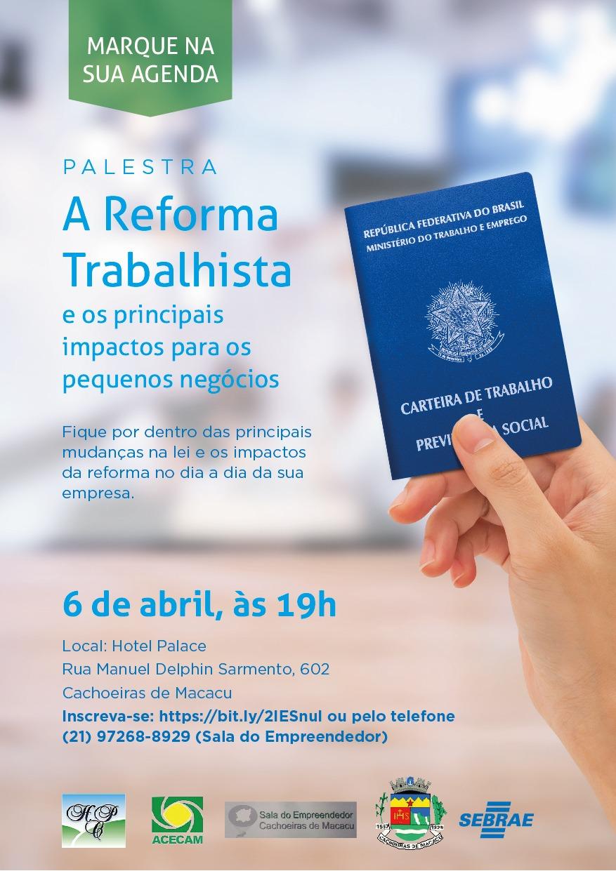 Empresários e contadores de quatro municípios da Região Serrana participarão de palestra sobre os impactos da Reforma Trabalhista nos Pequenos Negócios